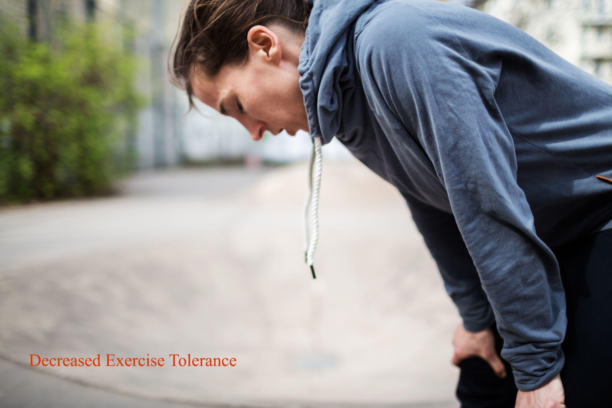 Decreased Exercise Tolerance